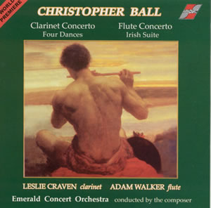 BALL, CHRISTOPHER - Clarinet Concerto / Flute Concerto