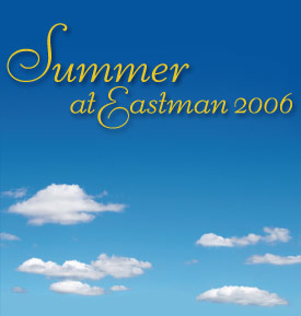 Summer at Eastman